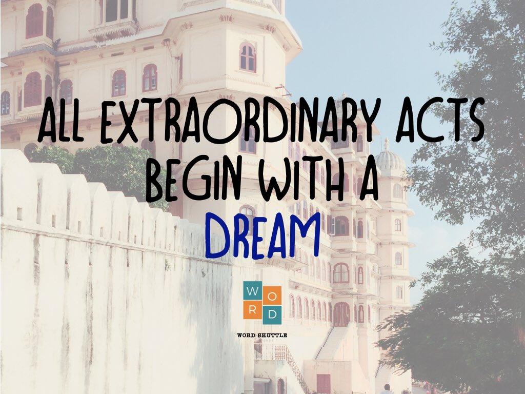Dream big   http:// wordshuttle.com  &nbsp;   #dreambigger #achievegreaterthings<br>http://pic.twitter.com/F2qUN4tWjA