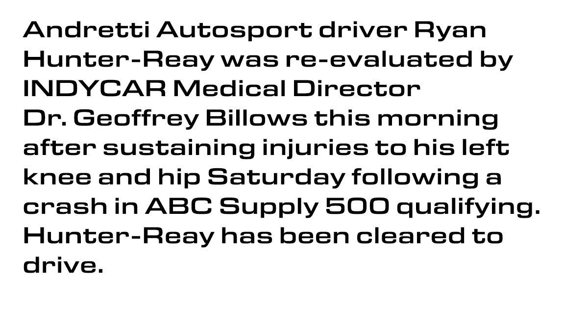 .@RyanHunterReay MEDICAL UPDATE:   #INDYCAR #ABCSupply500 https://t.co...