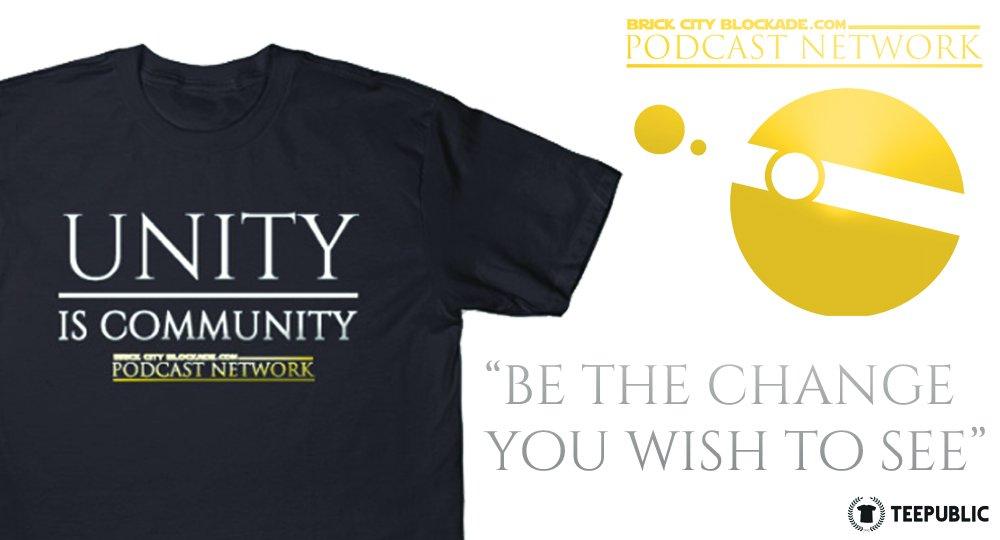 &#39;Unity is Community&#39; | @brickcityswpc #StarWars #WorldCommunity #PodcastingCommunity #Positivity  http:// tee.pub/lic/wn7NiKM4u1s  &nbsp;  <br>http://pic.twitter.com/m3tqpH52XL