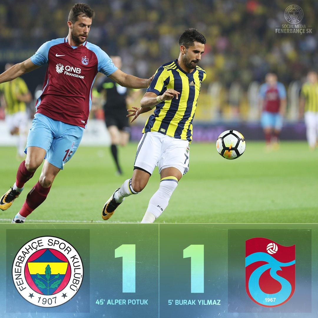 İlk Yarı Sonucu   Fenerbahçe 1-1 Trabzon...