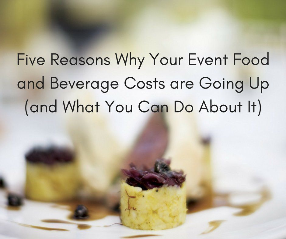 FIVE big Reasons Why Your #Event #FoodAndBeverage Costs are Going Up (and What You Can Do About It)...  https:// buff.ly/2x5RkNB  &nbsp;   #EventProfs<br>http://pic.twitter.com/cQf0tfmuWr