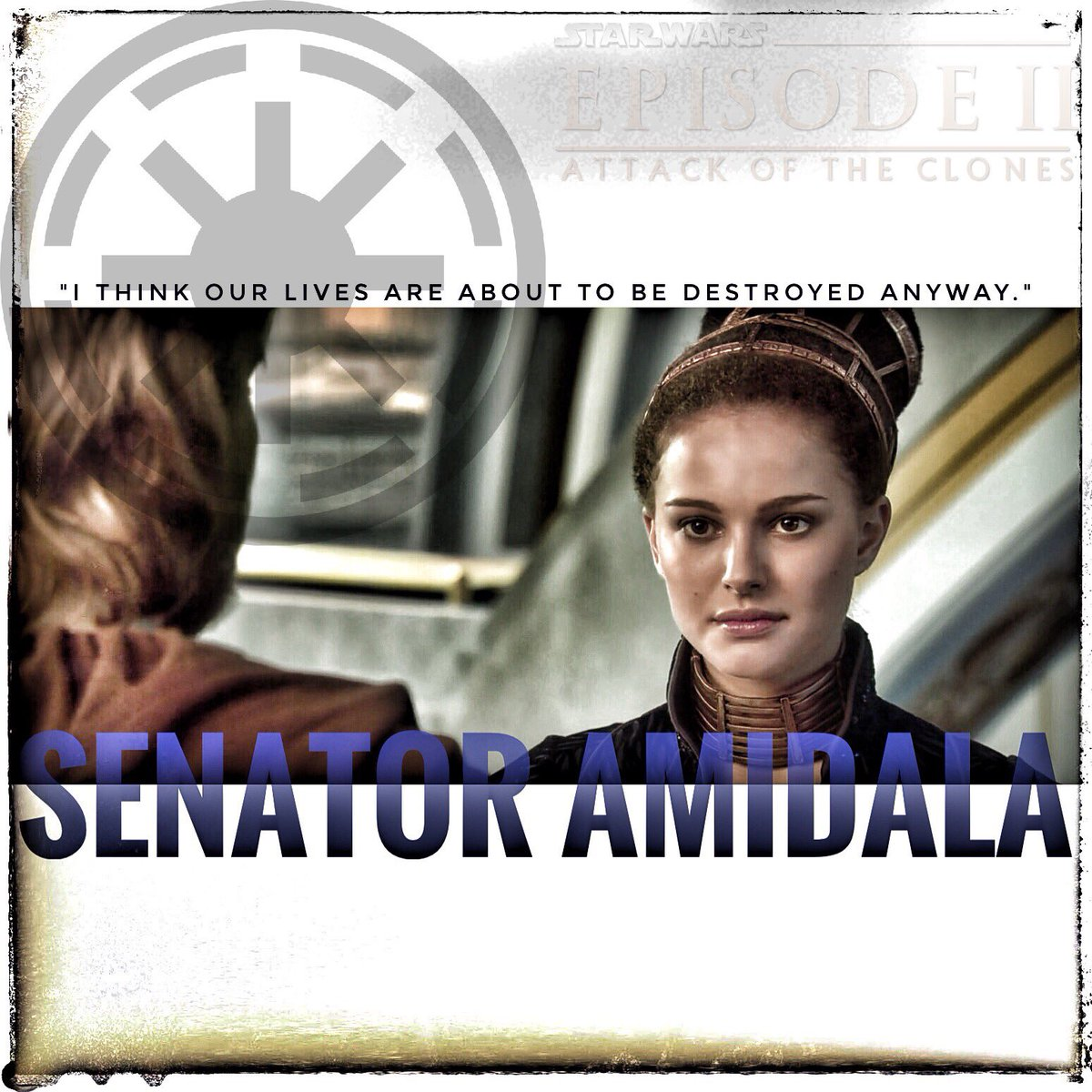 &quot;I think our lives are about to be destroyed anyway.&quot;  #SenatorAmidala #AttackOfTheClones #StarWars<br>http://pic.twitter.com/BqeEttznxw