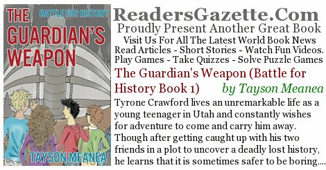 The Guardian's Weapon (Battle for History Book 1) tjmeanea #Adventure #Comedy #SciFi https://t.co/qdkQeJRDCO Tyrone Crawford #RGBook 7