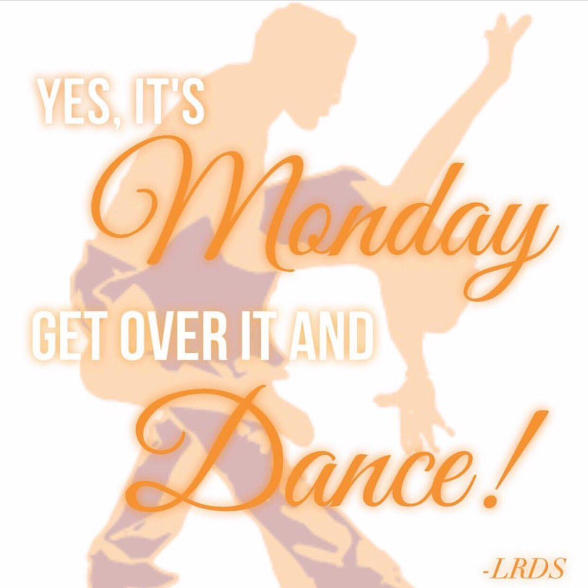 Yes! It&#39;s Monday! Get over it and DANCE!  #MondayMotivation #DanceWithUs #LRDS #iLoveDancing #Stratford #StratfordCT #Salsa #DanceSchool<br>http://pic.twitter.com/z4WkPIOjnW