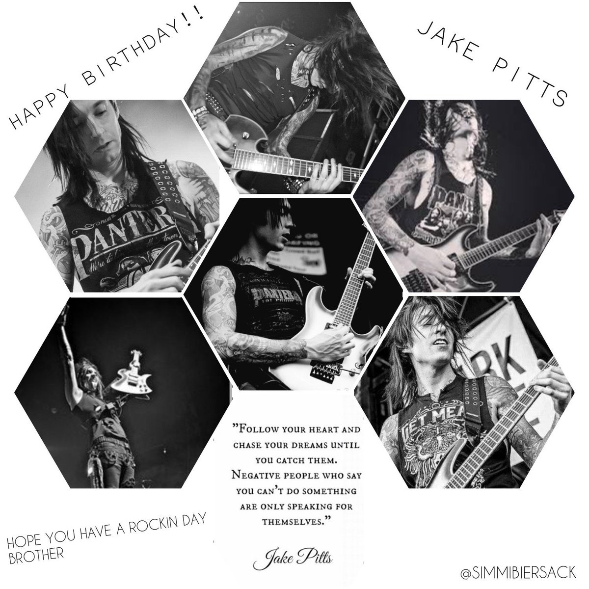 @JakePittsBVB Happy Birthday Brother!! To One Of The Best Guitarists That Is Out Of This World, Have A Rockin Day!! #HAPPYBIRTHDAYJAKE #BVB <br>http://pic.twitter.com/vl7LrZeSrl