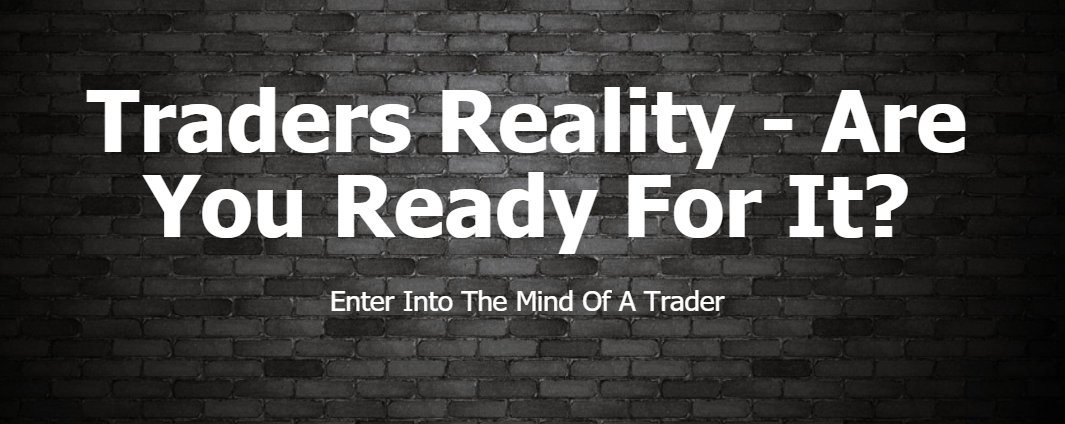 Traders Reality Course Is Soon To Be Released. Head Over To  http://www. tradersreality.com  &nbsp;   to be notified.#course #author #learn #teacher<br>http://pic.twitter.com/jKttggN4C1