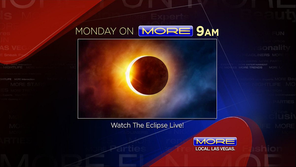 Eclipse Las Vegas >> More Las Vegas On Twitter On More 9 Am Watch The Eclipse Live
