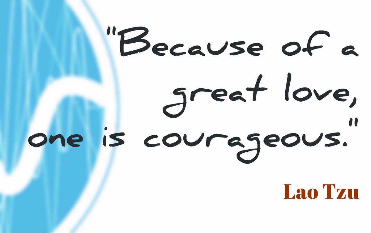 #BE #Courageous and #enjoy it — all of it. &quot;Because of a great #love, one is courageous.&quot; #LaoTzu  #Mindfulness #Peace #Balance<br>http://pic.twitter.com/YDHdrCT4Az