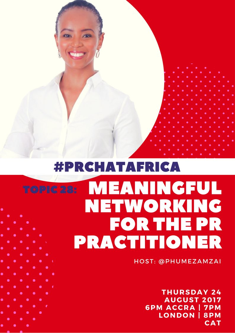 Is Networking just as important for the client as for the #PR pro? We discuss on #PRChatAfrica this week, join in! @phumezamzai is hosting!<br>http://pic.twitter.com/4dPemidTKK