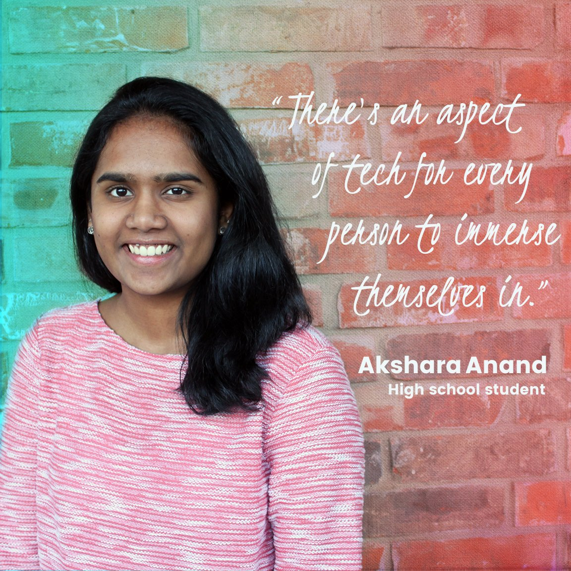 &quot;I love that tech is powering our future in all sorts of fascinating ways.&quot; Akshara Anand, Austin, Texas #WomenInTech <br>http://pic.twitter.com/qJ2gUOSJeb