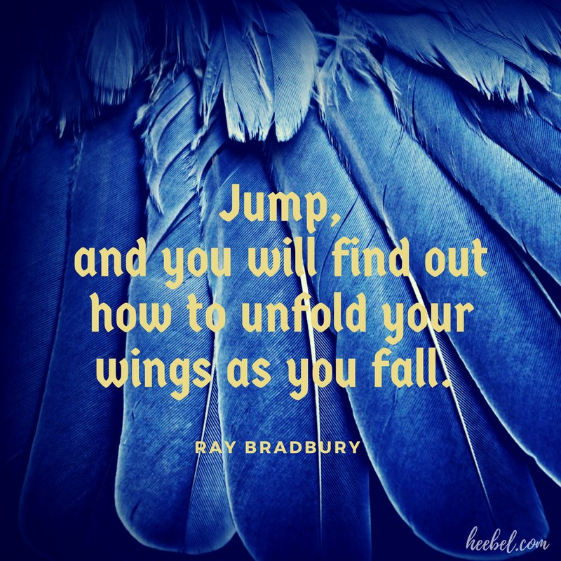 Take the leap. #amwriting #writerslife  &quot;Jump, and you will find out how to unfold your wings as you fall.&quot; - Bradbury #quote #dream <br>http://pic.twitter.com/hYKL2DoUCl