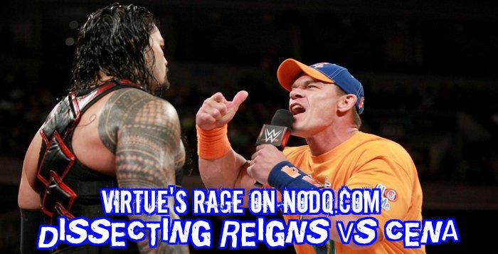 Dissecting Reigns Vs Cena
