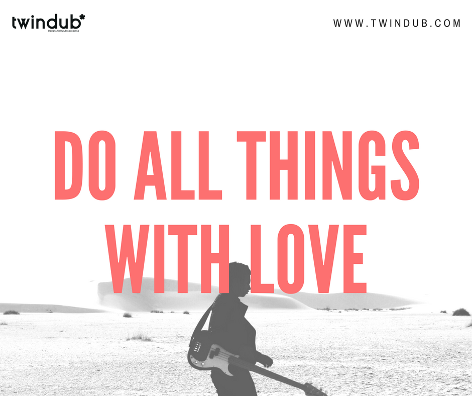 Do all the things with #love. #marketing or #branding. #designing or #entrepreneurship  #twindub #socialmedia #digitalmarketing<br>http://pic.twitter.com/LRrrjcGprf