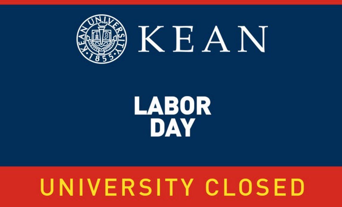 Kean University Academic Calendar.Kean Ocean On Twitter Today Is Labor Day The University Is