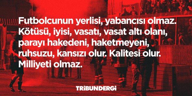 Futbolcunun yerlisi, yabancısı olmaz. #YabancıSınırınaHAYIR https://t.co/Fqk6lTpa37