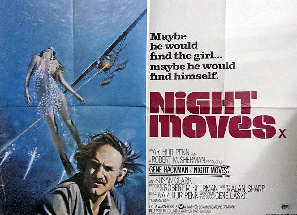 "UK quad poster for ""Night Moves"" - 1975 #ArthurPenn #GeneHackman<br>http://pic.twitter.com/s18DpqmI1W"