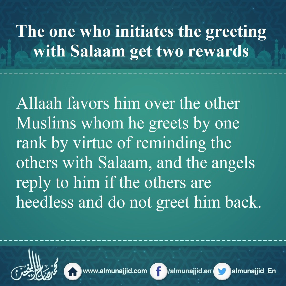 Mohammad Almunajjid On Twitter The One Who Initiates The Greeting