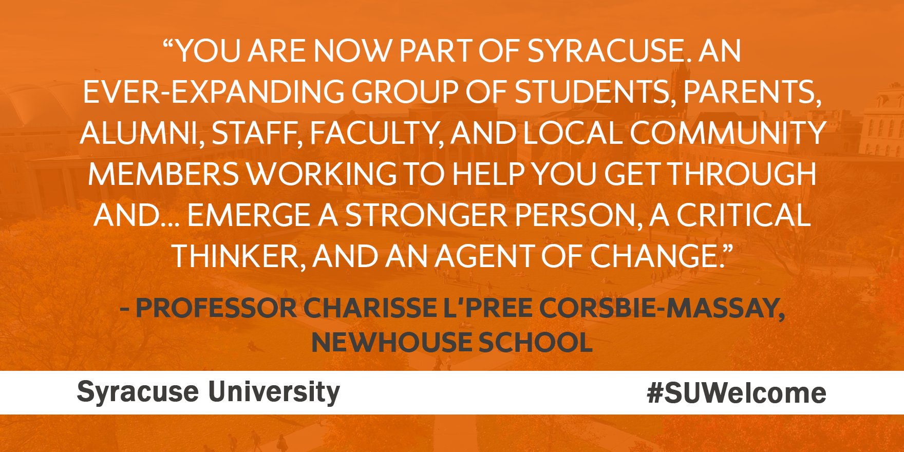 """""""Wherever you came from & however you got here, you are now part of #SyracuseU"""" -@NewhouseSU Prof. Charisse L'Pree Corsbie-Massay #SUWelcome https://t.co/3nTx8Suayb"""