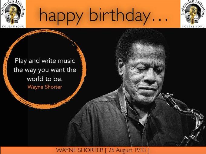 Happy Birthday Wayne Shorter Born on this day in 1933.