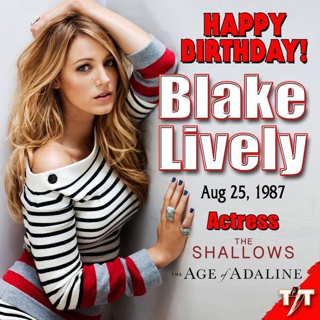 Happy Birthday! Blake Lively