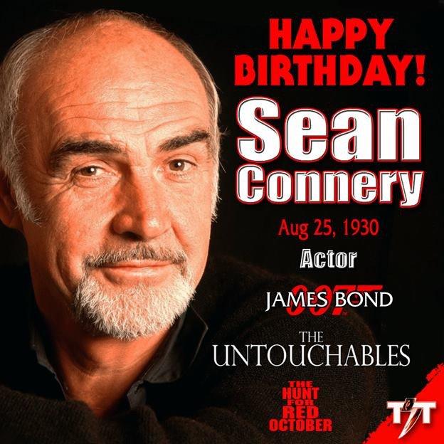 Happy Birthday! Sean Connery