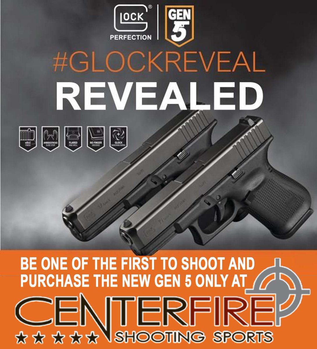 Centerfire Shooting On Twitter Glock Gen5 Has Arrived And We Have
