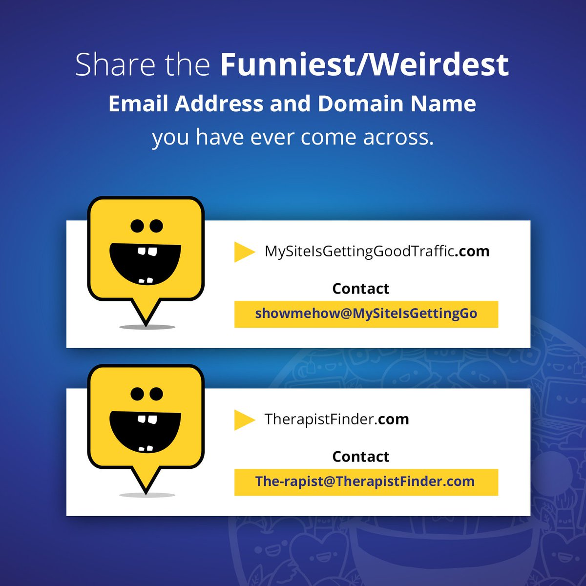 Cloudways On Twitter Domain Names And Email Ids Can Be Funny Share The Funniest Domain Name Email You Have Ever Seen Domains
