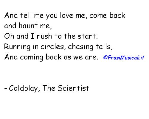 Frasi Musicali On Twitter Coldplay The Scientis