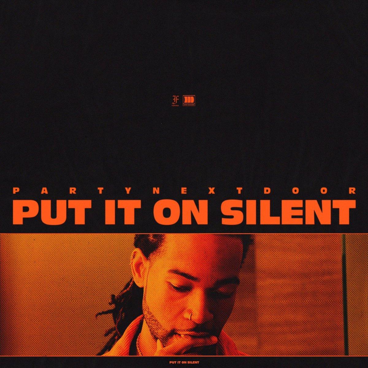 PARTYNEXTDOOR – Put It On Silent Lyrics