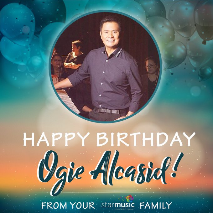 Happy Birthday Mr. Ogie Alcasid! From your Star Music family!