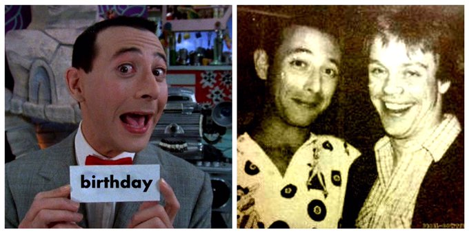 Shout Out to PeeWeeHerman (Paul Reubens) - HAPPY BIRTHDAY !    with