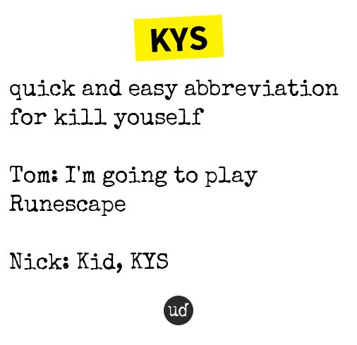 What is kys mean