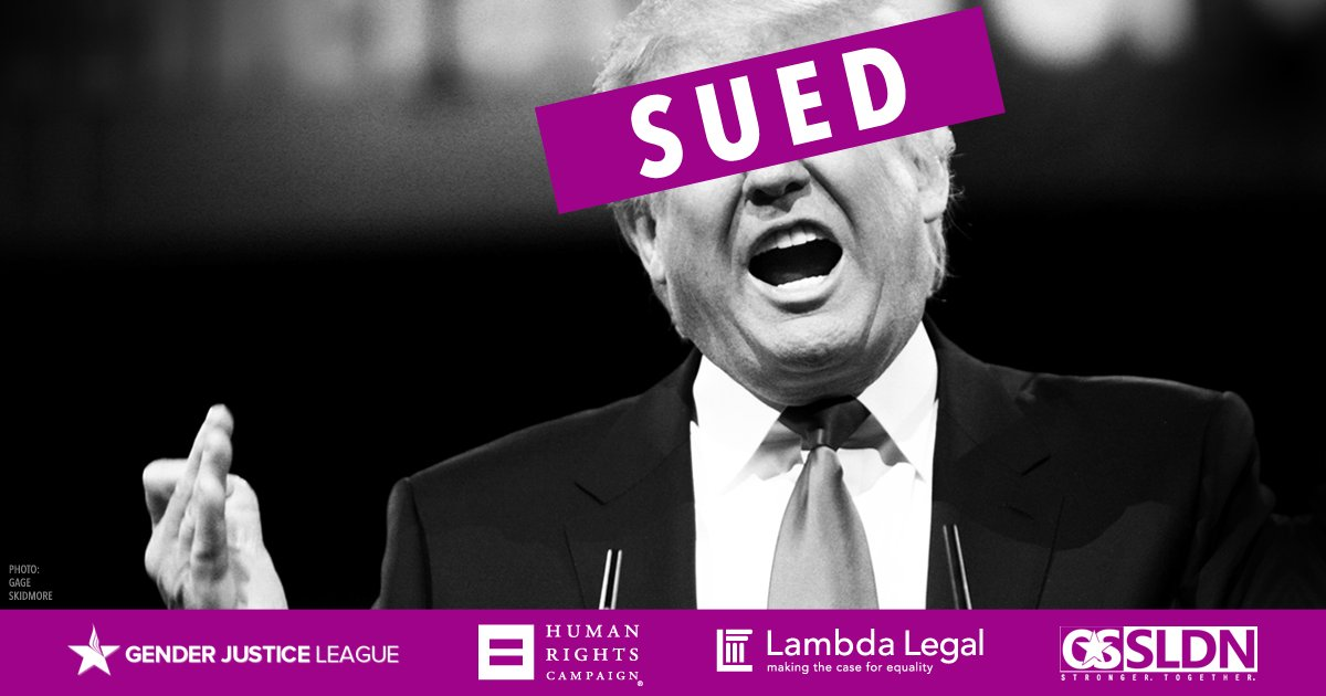 BREAKING: We just sued @realDonaldTrump over his #TransMilitaryBan. See you in court, Mr. President. #LGBTQ https://t.co/eo8wT4XtQO