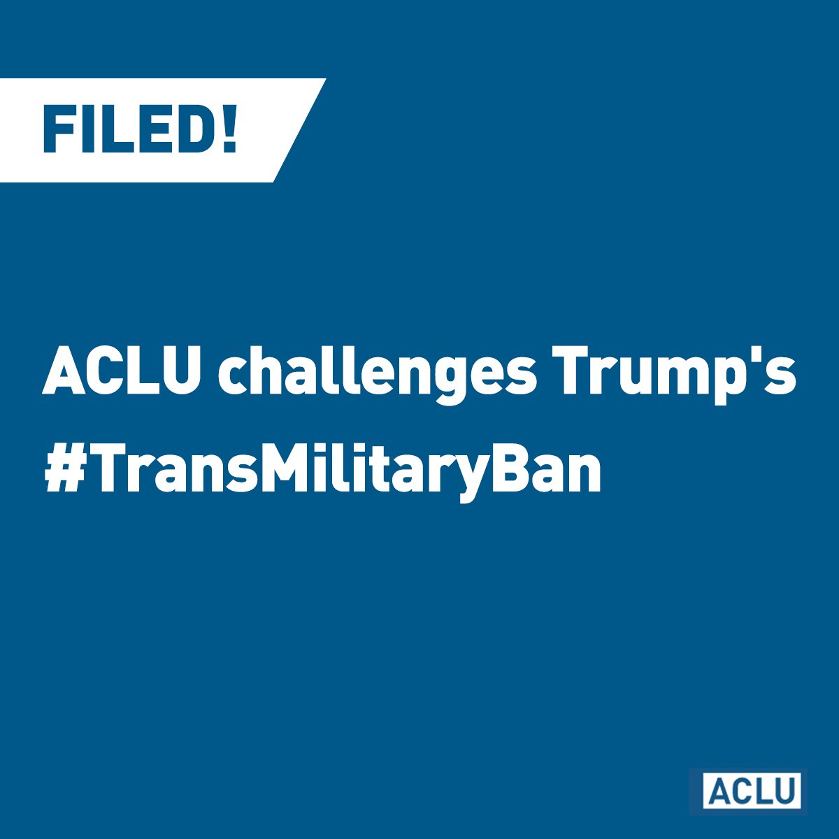 BREAKING: We're taking @realDonaldTrump to court to challenge the unconstitutional transgender military ban.