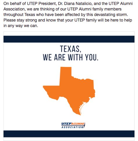 The UTEP community is thinking of our UTEP Alumni family members throughout Texas who have been affected by this devastating storm. https://t.co/m0RkqaOpn9