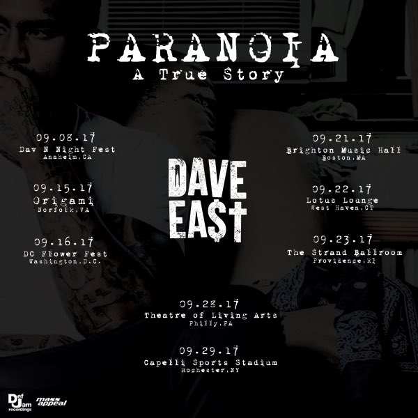 Dave East On Twitter Dates Added Paranoiaatruestory Https T Co Pqsw2pnby4