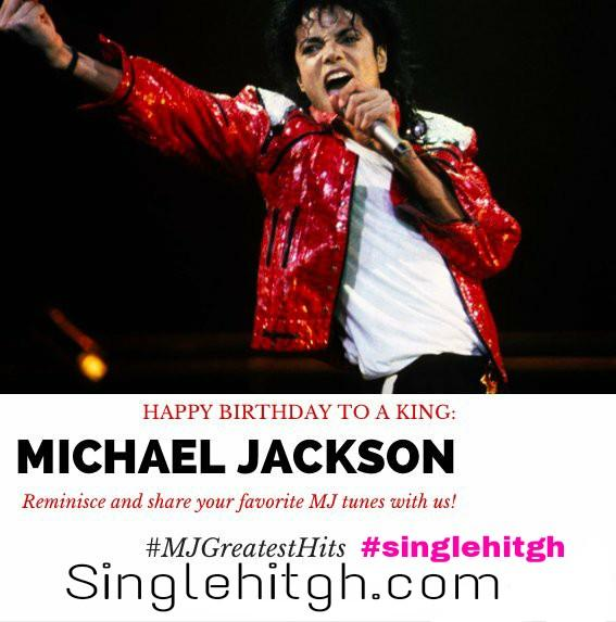 | Happy Birthday to Michael Jackson, August 29, 1958 in Gary, Whats your favorite MJ song?