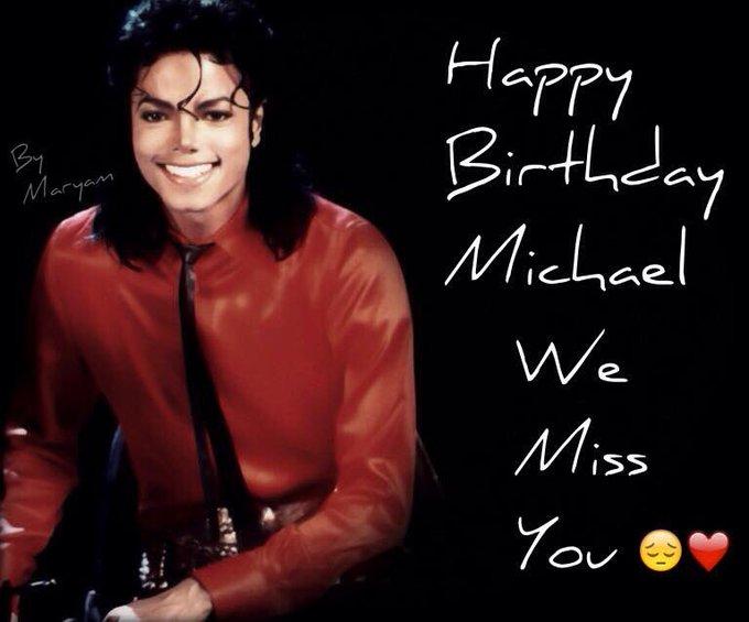 Happy Birthday to the King of Pop Michael Jackson xxxx