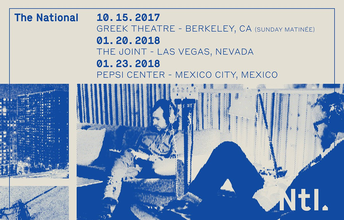 "The National on Twitter: ""Adding more shows to the tour. Sunday Matinée in Berkeley, CA on 10/15, Las Vegas on 1/20, + Mexico City on 1/23. ..."