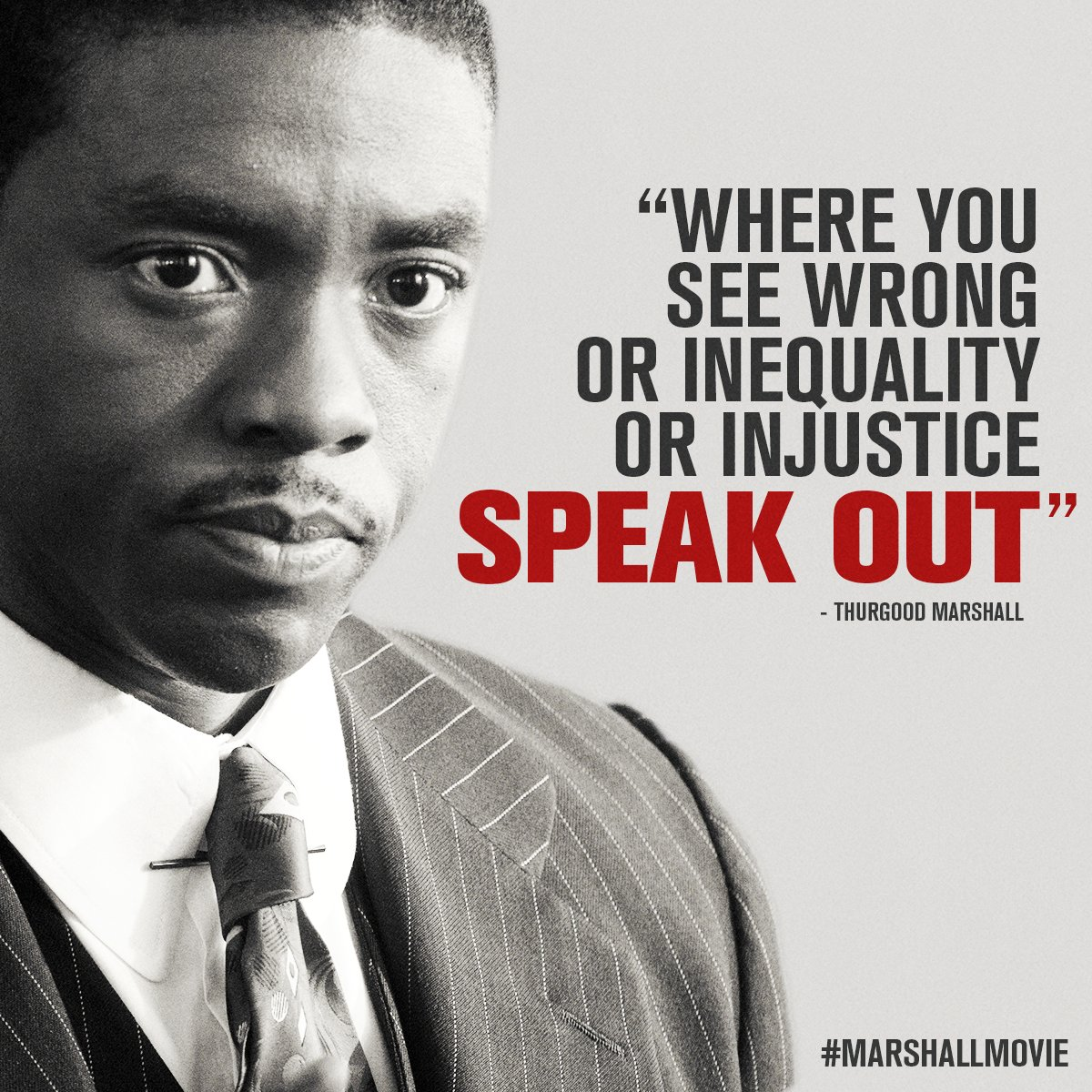 """Marshall Movie on Twitter: """"Thurgood Marshall's words resonate as deeply today as they did forty years ago. #StandUpForSomething #MarshallMovie… """""""