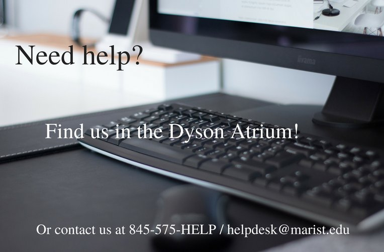 Marist Info Tech On Twitter Did You Know There Is A Satellite Helpdesk Location In The Dyson Atrium Stop By Check Out All Of Our Hours Here