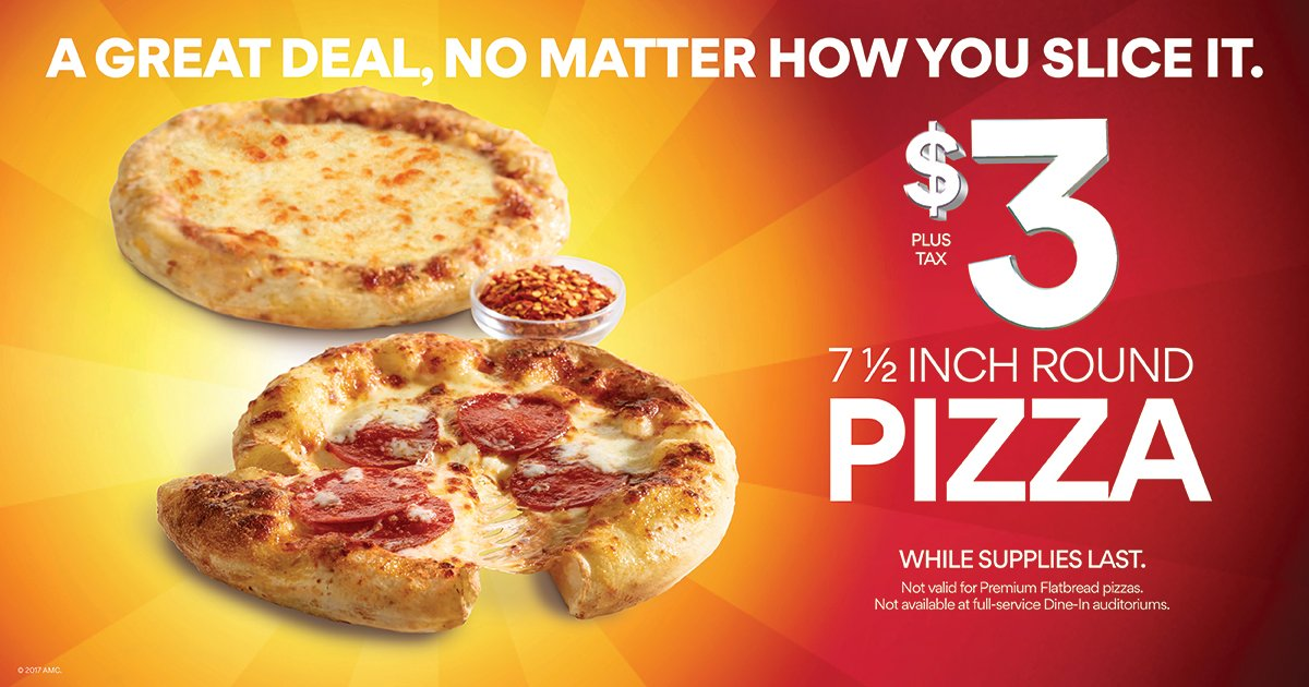 AMC Theatres On Twitter Its A Great Deal No Matter How You Slice It Get 75 Round Pizza At For Just 3 Tax While Supplies Last