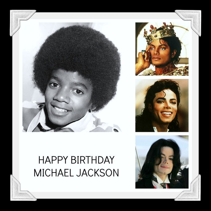 Happy birthday to the one and only Michael Jackson~King of Pop