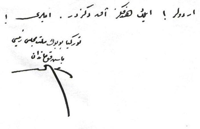 """""""Ordular! İlk hedefiniz Akdeniz'dir. İleri!"""" İmza: Türkiye Büyük Millet Meclisi Reisi Başkumandan Mustafa Kemal. https://t.co/METEF5UnvU"""