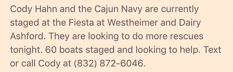 Check it. Cajun Navy just hit me up. Cody is good people. Pass it on. #Harvey #HarveyRelief #HarveyRescue #CajunNavy https://t.co/lKd1WRR0w2
