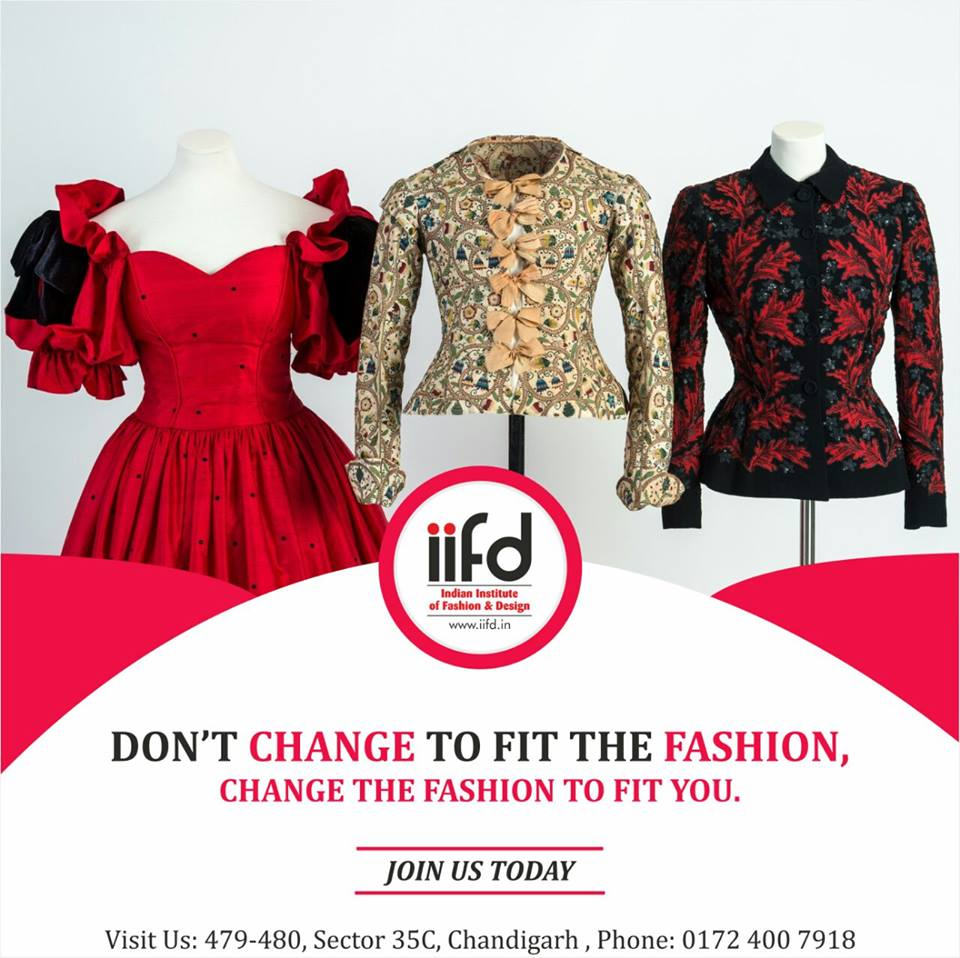 Iifd On Twitter Don T Change To Fit The Fashion Change The Fashion To Fit You For Admission Process Call 91 9041766699 Admission2017 Iifd Chd Https T Co Utopbbmbxk