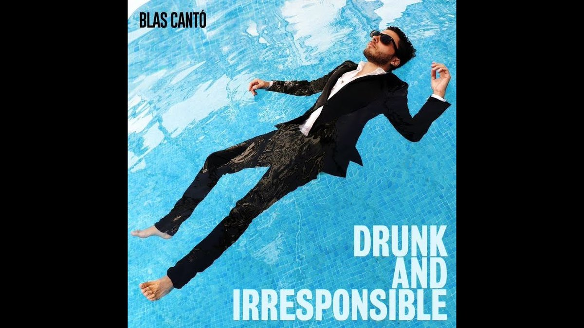 Thrilling new single from @BlasCanto #DrunkandIrresponsible. My safe word is MORE PLEASE.  https://t.co/gYGA1UCiw1 https://t.co/AjIpszM9Rk
