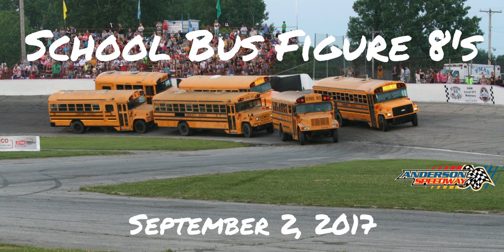"""Anderson Speedway on Twitter: """"Late Addition to the 2017 Night of Thrills- School Bus Figure 8's this Saturday at Anderson Speedway!!"""