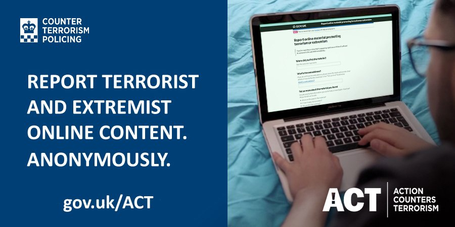 If you see extremist content online, report it. Just ACT @TerrorismPolice #ActionCountersTerrorism #DefeatingDaesh