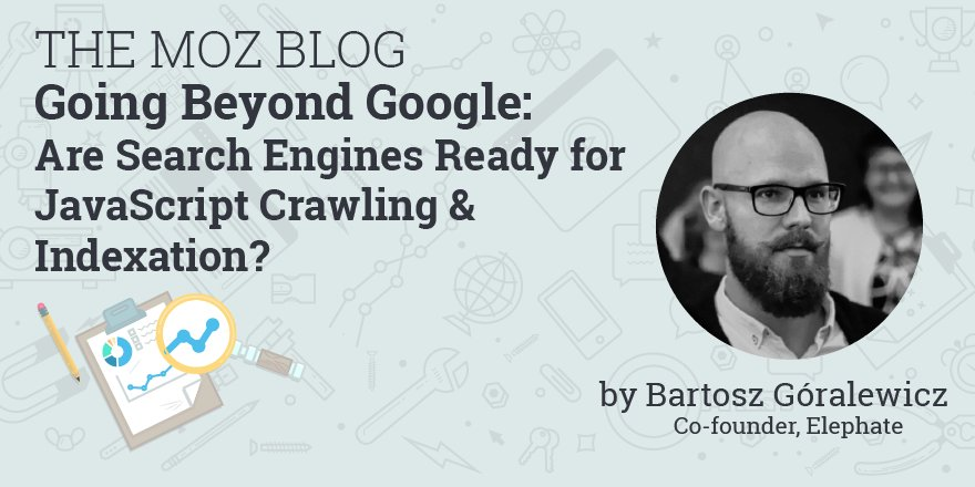 Going #BeyondGoogle: Are #SearchEngines Ready for #JavaScriptCrawling &amp; #Indexation?  https:// buff.ly/2x5tdlq  &nbsp;  <br>http://pic.twitter.com/g4wj6g5pya